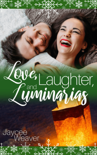 Love laughter and luminarias