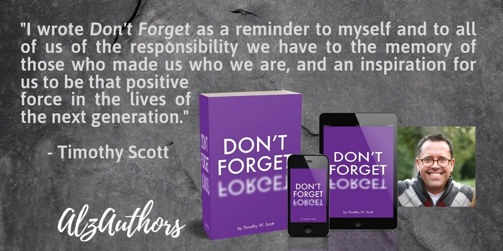 I wrote Don't Forget as a reminder to myself and to all of us of the responsibility we have to the memory of those who made us who we are, and an inspiration for us to be that positive force in the lives of the