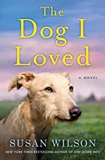 Dog I Loved