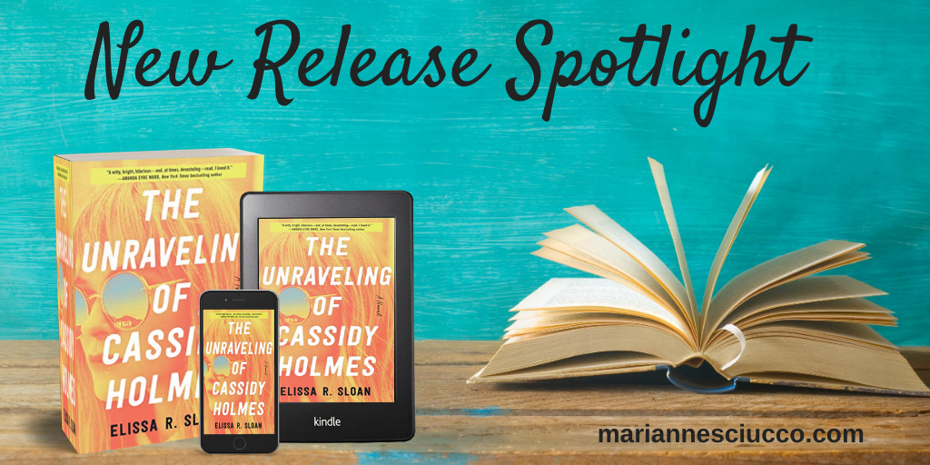 New Release Spotlight The Unraveling of Cassidy Holmes